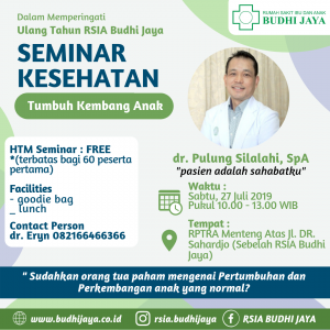 Informasi Seminar Tumbuh Kembang Anak Bersama dr. Pulung Silalahi, SpA