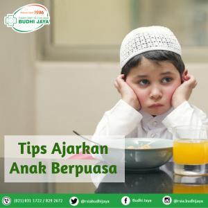 Tips Ajarkan Anak Berpuasa