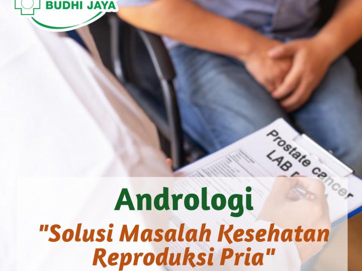 Andrologi-Solusi Masalah Kesehatan Reproduksi Pria