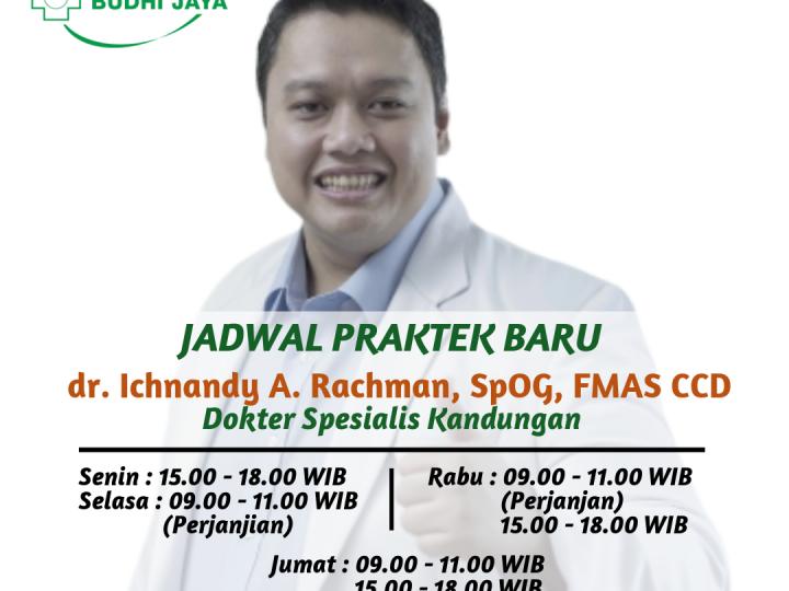Informasi Jadwal Praktik Baru dr. Ichnandy A Rachman, SpOG, FMAS CCD