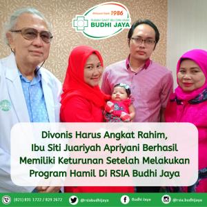 Divonis Harus Angkat Rahim, Ibu Siti Juariyah Berhasil Hamil Setelah Program di RSIA Budhi Jaya