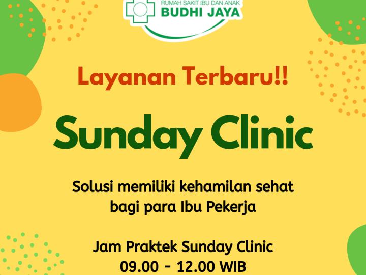 Layanan Terbaru RSIA Budhi Jaya, Sunday Clinic