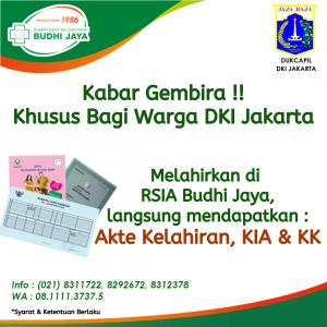 Dapatkan Akta, KK, dan KIA Gratis Bagi Pasien Melahirkan di RSIA Budhi Jaya